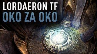 Lordaeron TF #23 Oko za oko