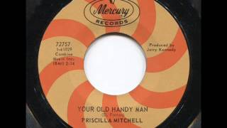 "Priscilla Mitchell ""Your Old Handy Man"""