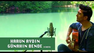Harun Aydın - Günahın Bende (Gökhan Tepe Cover)