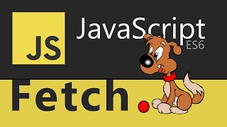 Fetch API Explained - Working with Data & APIs in JavaScript - (2019)