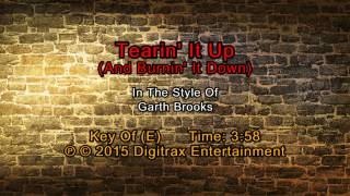 Garth Brooks - Tearin' It Up (And Burnin' It Down) (Backing Track)