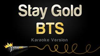 BTS - Stay Gold (Karaoke Version)