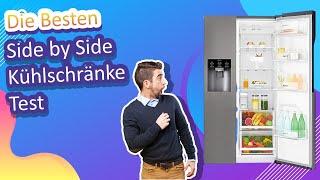Die Besten Side by Side Kühlschränke Test 2021
