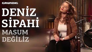 Deniz Sipahi - Masum Değiliz [Sezen Aksu Cover] / #akustikhane #sesiniaç