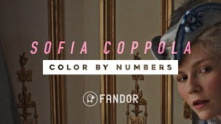 Color By Numbers: The Films of Sofia Coppola