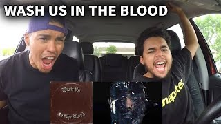 Kanye West - WASH US IN THE BLOOD (ft. Travis Scott) REACTION REVIEW