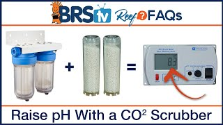 How to raise pH in saltwater tank with a CO2 scrubber - BRStv Reef FAQs