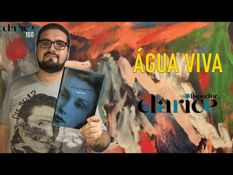 RESENHA | Água Viva, de Clarice Lispector #Clarice100