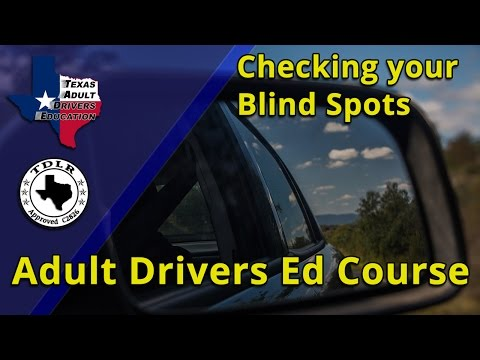 Checking your Blind Spots when changing lanes - Texas Adult Drivers Education