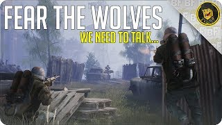 We Need to Talk About Fear the Wolves