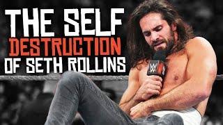 The Self Destruction of Seth Rollins
