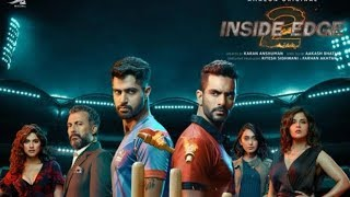 Inside Edge Season 2 is fantastic, explores politics of cricket