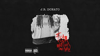 J.R. Donato - Nervous (Fear What They Don't Know)