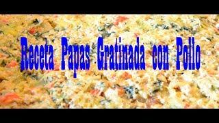 Nueva Receta: Papas Gratinada con Pollo y Espinaca.