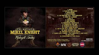 """Mikel Knight  """"Message in a Bottle""""  Midnight Cowboy CD 2017"""