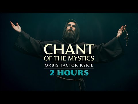 Chant of the Mystics: Divine Gregorian Chant