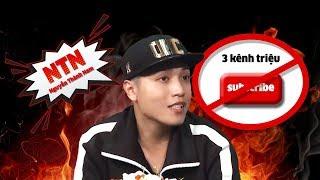 Hotboy triệu view NTN Nguyễn Thành Nam lên talkshow bức xúc 3 kênh triệu subscribe bị-khóa-vô-lý😱