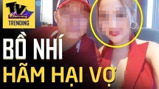 Bố bao che 'BỒ NHÍ' hãm hại cả vợ và con gái mình gây phẫn nộ cộng đồng mạng