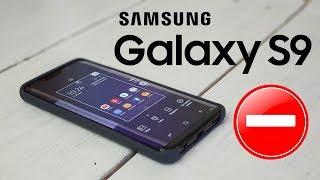 9 нереальных косяков Galaxy S9!