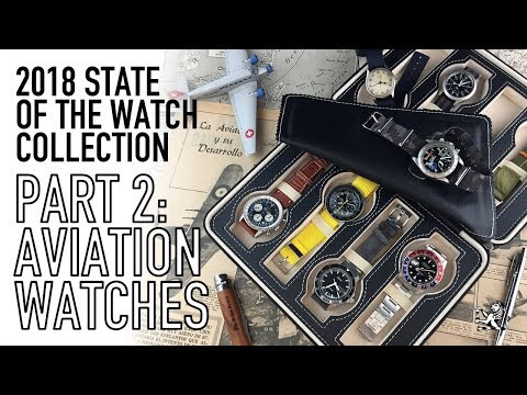 My Watch Collection 2018 Part 2: Aviation Watches – Seiko, Rolex, Omega, Fortis, Sinn & Breitling