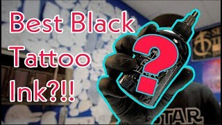 What is the BEST Black Tattooing Ink???
