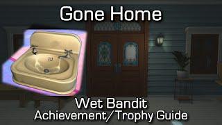 Gone Home - Wet Bandit Achievement/Trophy