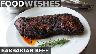 Barbarian Beef - Cooking on Coals - Food Wishes - Video Youtube
