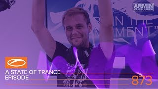 Armin van Buuren and Estiva - Live @ A State Of Trance Episode 873 XXL 2018
