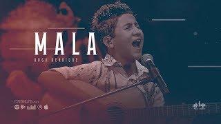Hugo Henrique   Mala ( DVD Só Dessa Vez )