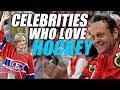 Celebrities Who Love Hockey