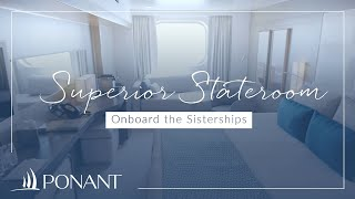 Ponant: Superior Stateroom onboard the Sisterships