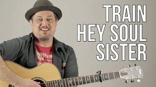 How To Play Train - Hey Soul Sister