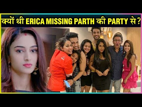 Erica Fernandes GOES MISSING At Parth Samthaan's House Warming Party