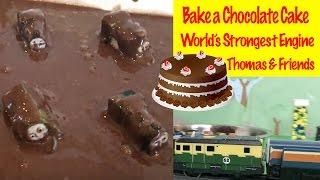 Thomas & Friends Bake A Chocolate Cake - World's Strongest Engine Thomas The Tank Engine Kids Toys