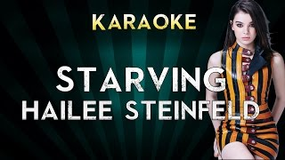 Hailee Steinfeld - STARVING | Official Karaoke Instrumental Lyrics Cover Sing Along