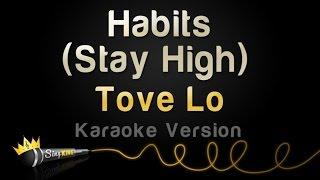 Tove Lo - Habits (Stay High) (Karaoke Version)