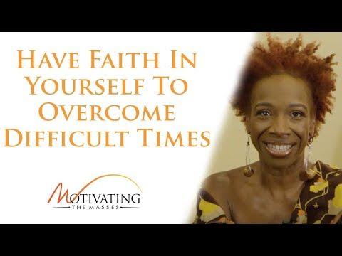 Lisa Nichols – Have Faith In Yourself To Overcome Difficult Times