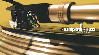 Foamplate - Fuzz