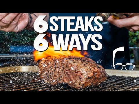 THE ULTIMATE STEAK VIDEO (6 STEAKS 6 DIFFERENT WAYS)