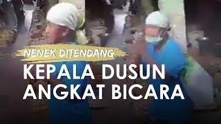 Video Viral Nenek Ditendang Pemuda di Pasar, Kepala Dusun Turun Tangan dan Ungkap Kondisinya