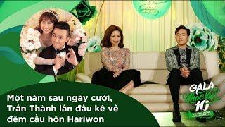 Một năm sau ngày cưới, Trấn Thành lần đầu kể về đêm cầu hôn Hariwon   Gala Nhạc Việt 10 (Official)