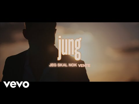 Jung Jeg Skal Nok Vente