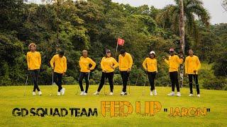 GD Squad Team - Fed Up (Jaron)