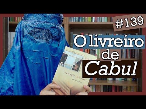 O LIVREIRO DE CABUL, ASNE SEIERSTAD (#139)