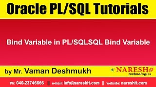 Oracle PL/SQL Tutorials   Bind Variable in PL/SQLSQL Bind Variable   Mr.Vaman Deshmukh