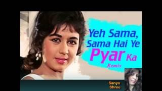 Ye Sama Sama Hai Ye Pyar Ka (Lata Mangeshkar)| ये समा समा है ये प्यार का लता | Cover By Sanya Shree