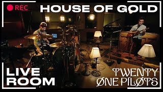 """twenty one pilots - """"House Of Gold"""" captured in The Live Room"""
