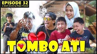 TOMBO ATI (Episode 32 Film Pendek Hajar Pamuji)