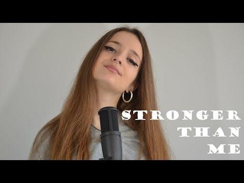 Stronger Than Me