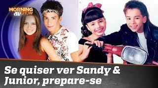 Quer ver Sandy & Junior? Prepare-se